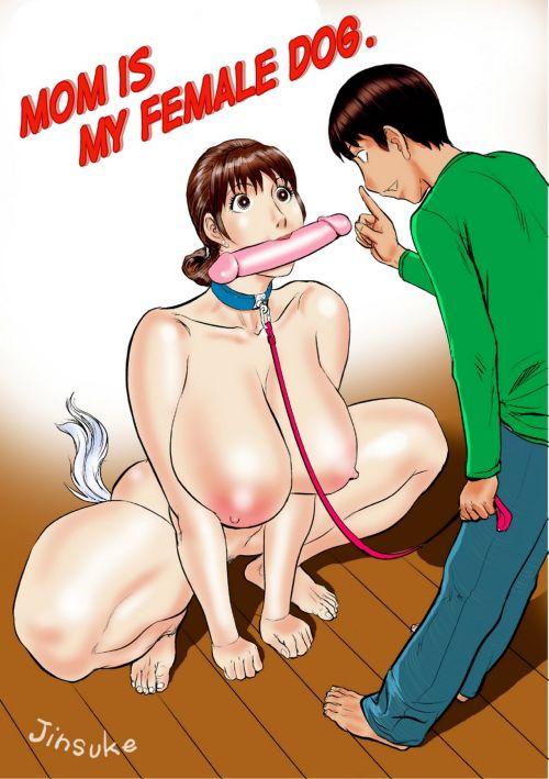 Kaasan wa Boku no Mesuinu da - Mom Is My Female Dog.